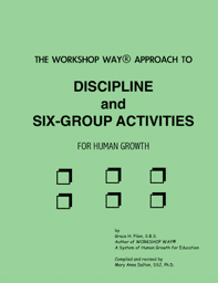 Discipline and Six-Group Activities